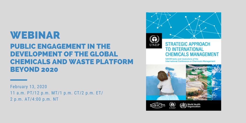 "Webinar ""Public engagement in the development of the global chemicals and waste platform beyond 2020"""
