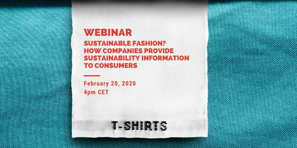 "Webinar ""Sustainable Fashion? How companies provide sustainability information to consumers"""